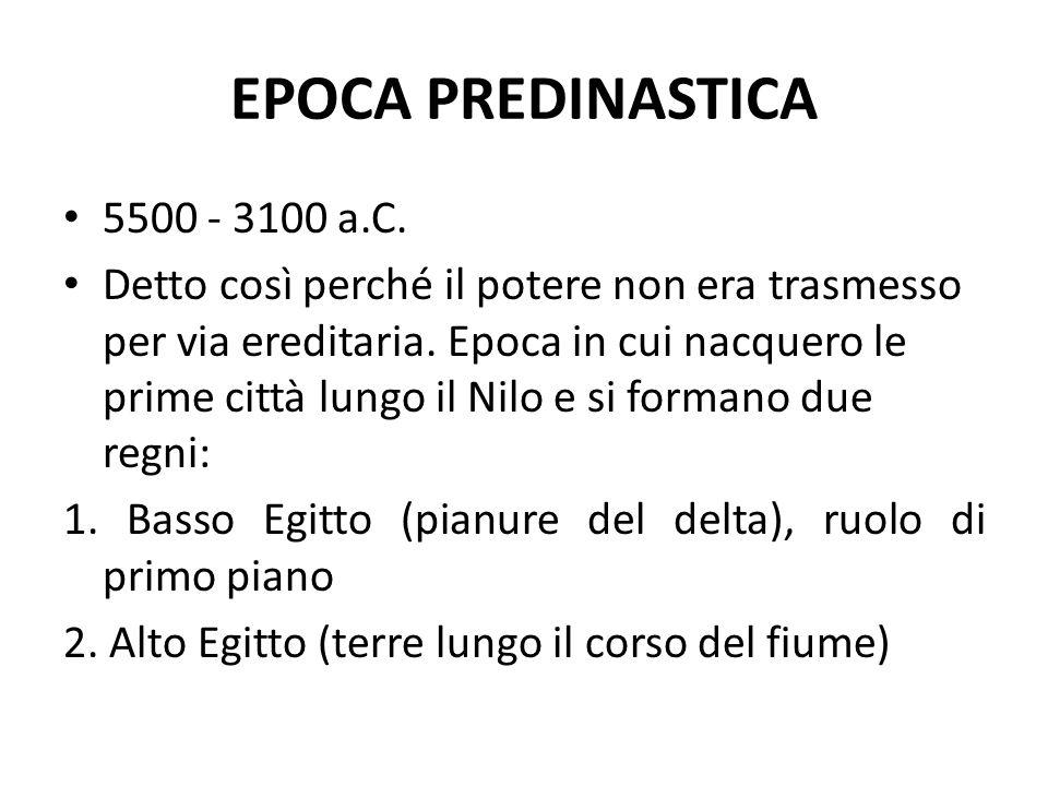 EPOCA PREDINASTICA 5500 - 3100 a.C.
