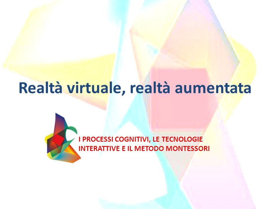 Realtà virtuale, realtà aumentata