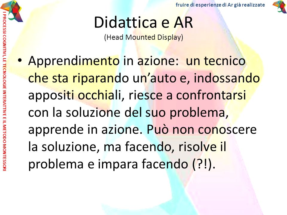 Didattica e AR (Head Mounted Display)