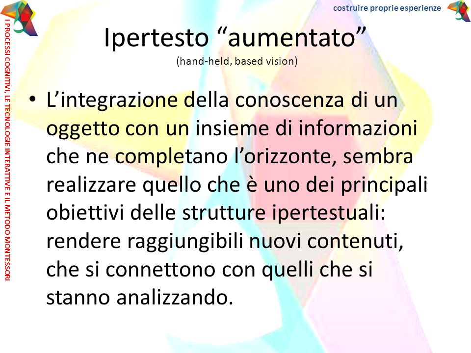 Ipertesto aumentato (hand-held, based vision)