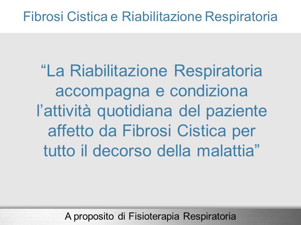 Fibrosi Cistica e Riabilitazione Respiratoria