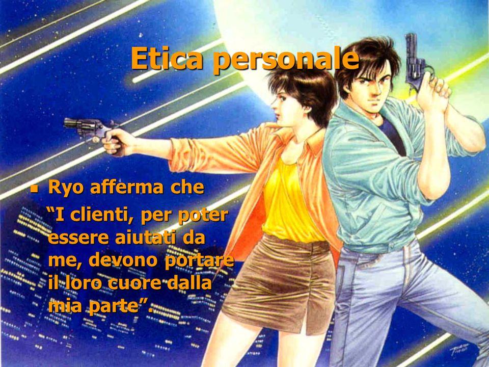 Etica personale Ryo afferma che