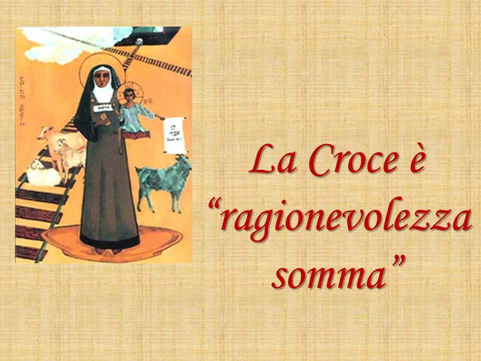 La Croce è ragionevolezza somma