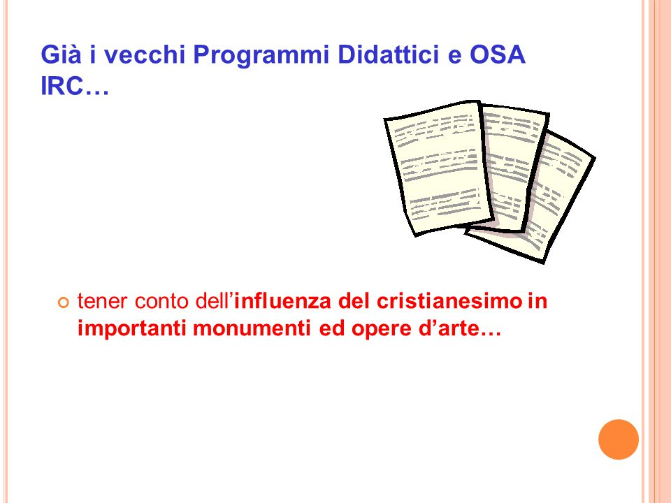 Già i vecchi Programmi Didattici e OSA IRC…