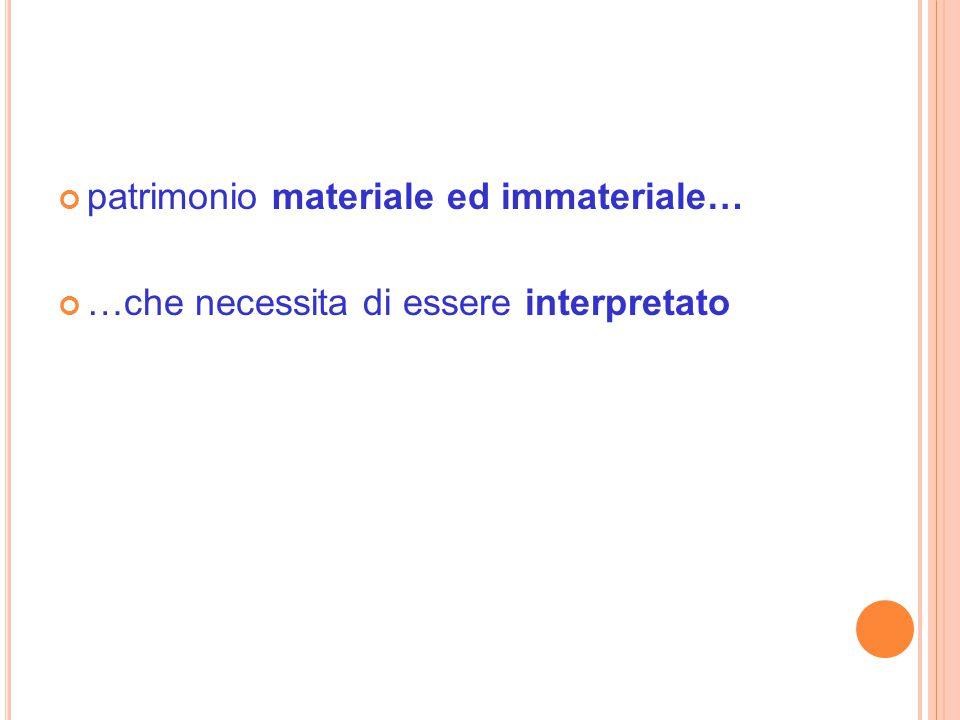 patrimonio materiale ed immateriale…