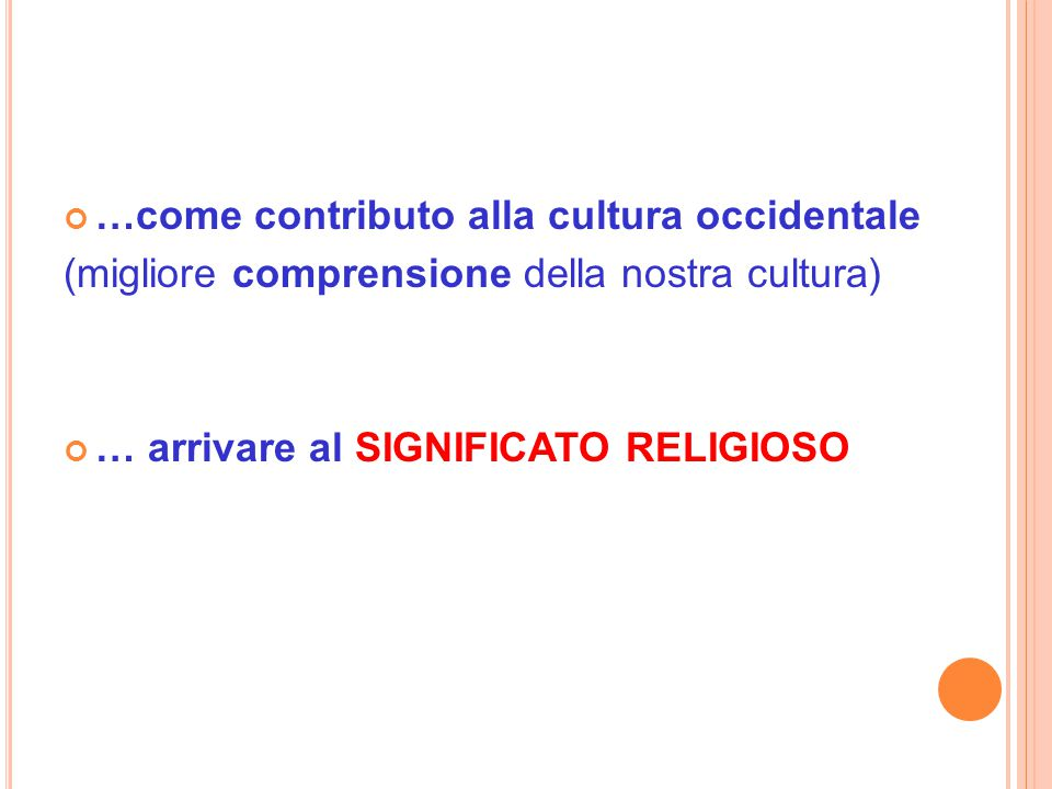 …come contributo alla cultura occidentale
