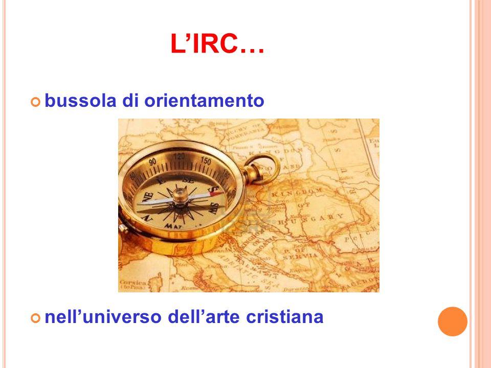L'IRC… bussola di orientamento nell'universo dell'arte cristiana
