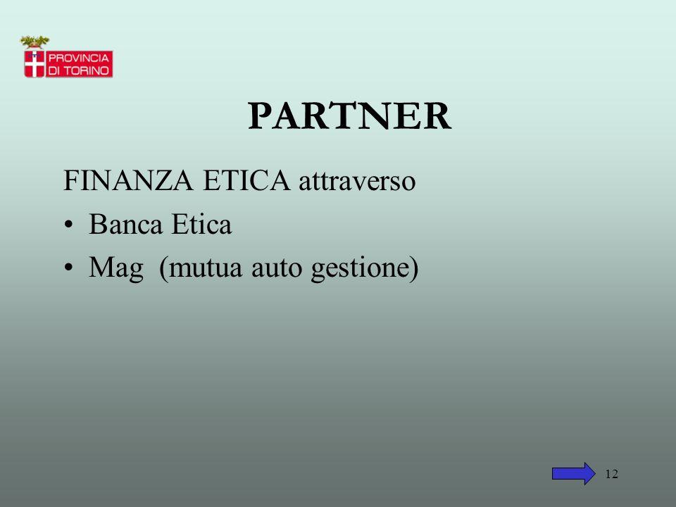 PARTNER FINANZA ETICA attraverso Banca Etica Mag (mutua auto gestione)