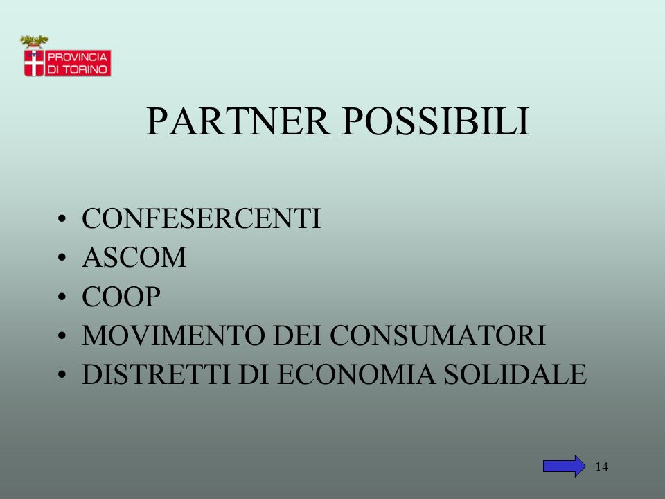 PARTNER POSSIBILI CONFESERCENTI ASCOM COOP MOVIMENTO DEI CONSUMATORI