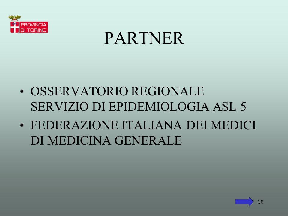 PARTNER OSSERVATORIO REGIONALE SERVIZIO DI EPIDEMIOLOGIA ASL 5