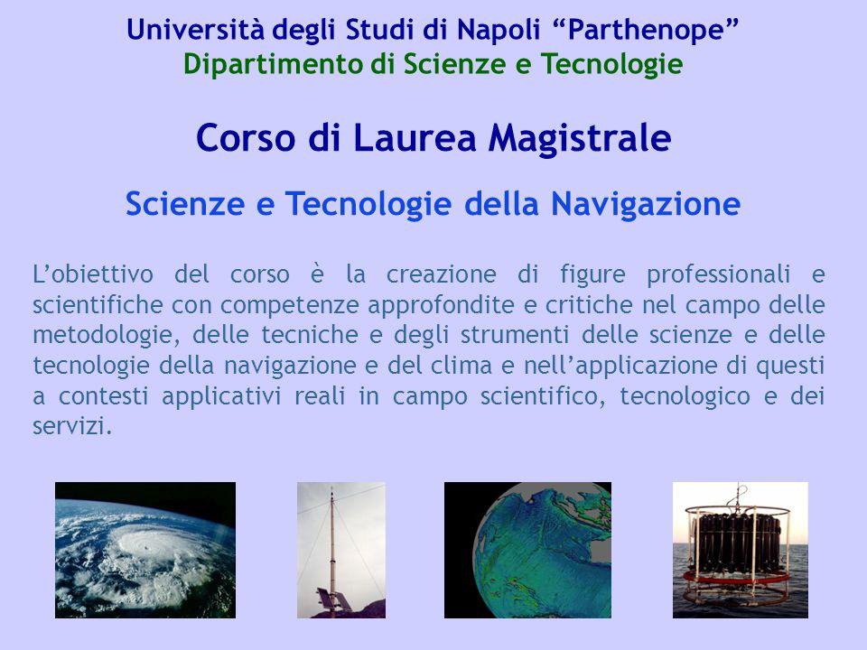 Corso di Laurea Magistrale Scienze e Tecnologie della Navigazione