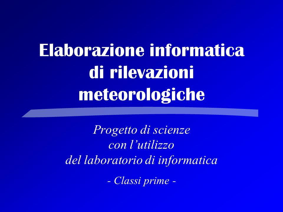 Elaborazione informatica di rilevazioni meteorologiche