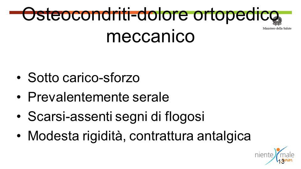 Osteocondriti-dolore ortopedico meccanico