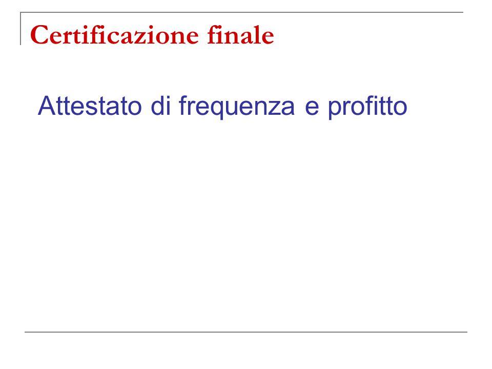 Certificazione finale