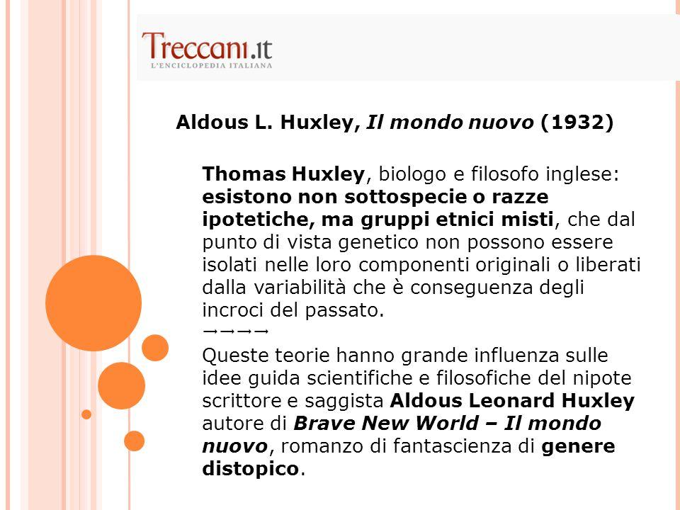 Aldous L. Huxley, Il mondo nuovo (1932)