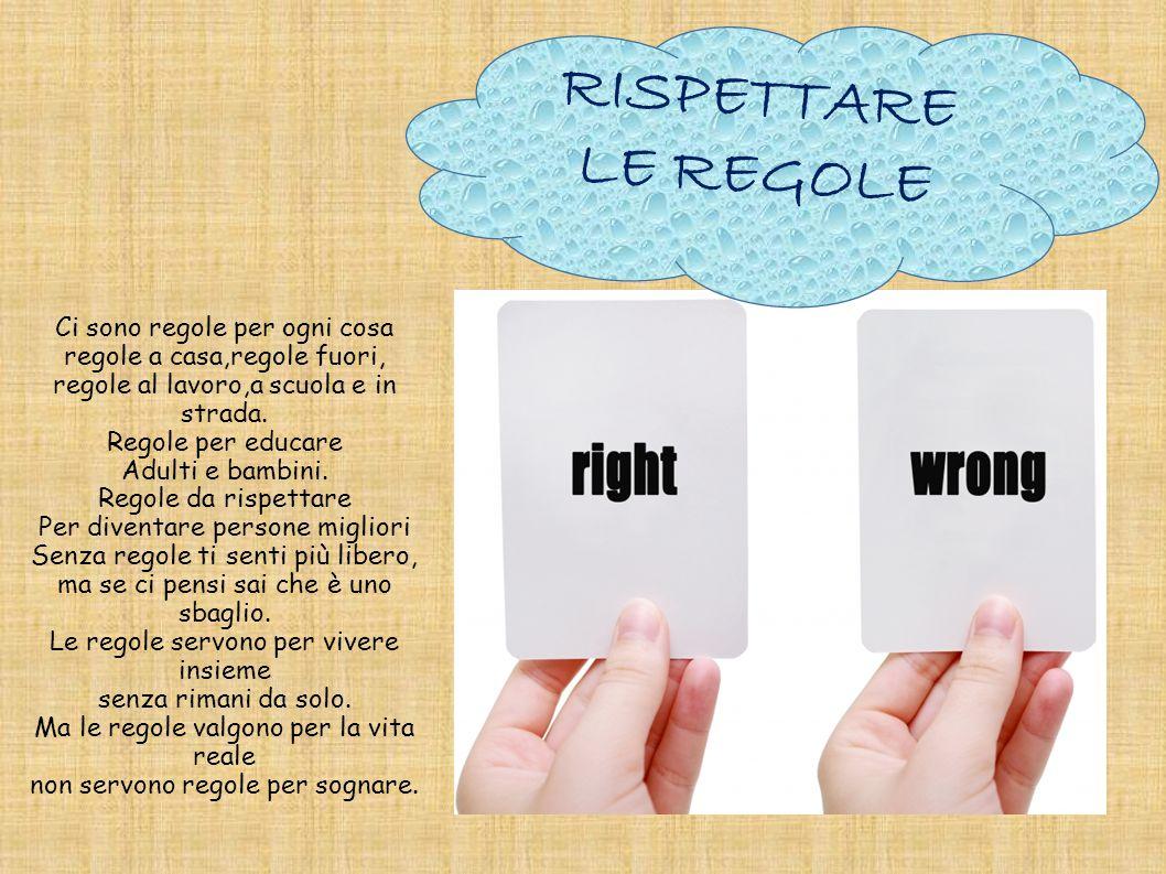 RISPETTARE LE REGOLE