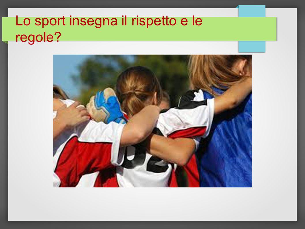 Lo sport insegna il rispetto e le regole