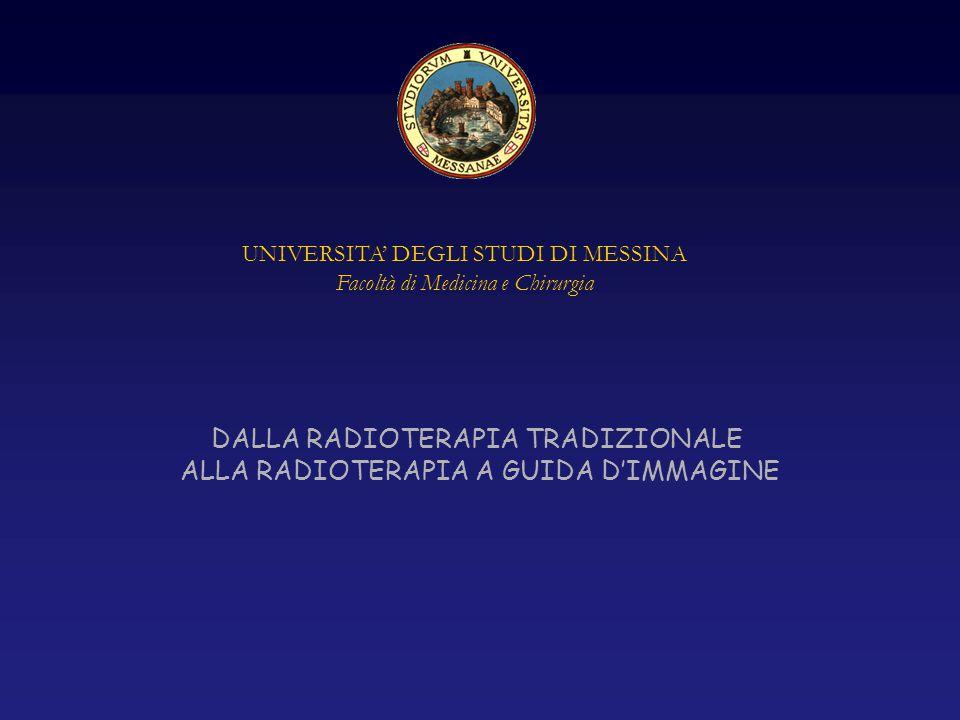 DALLA RADIOTERAPIA TRADIZIONALE ALLA RADIOTERAPIA A GUIDA D'IMMAGINE