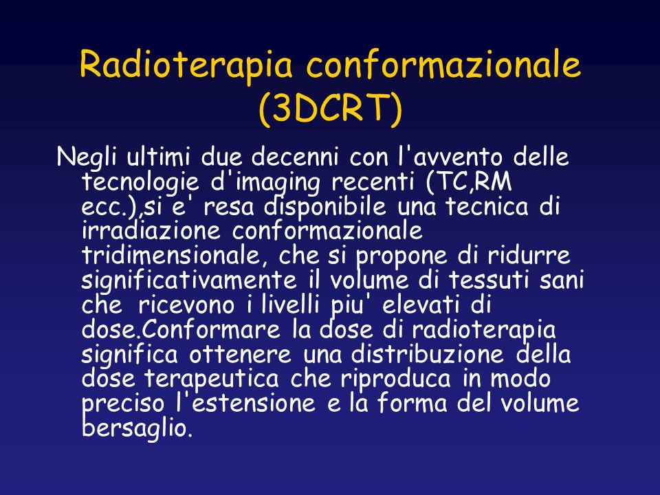 Radioterapia conformazionale (3DCRT)