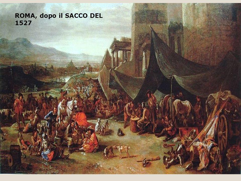 ROMA, dopo il SACCO DEL 1527