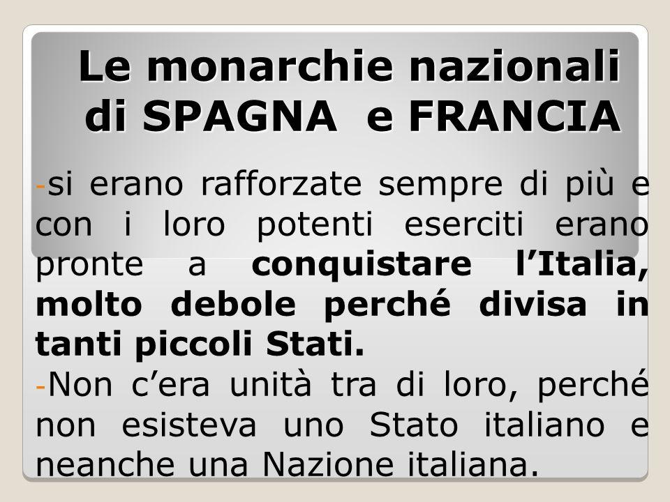 Le monarchie nazionali di SPAGNA e FRANCIA