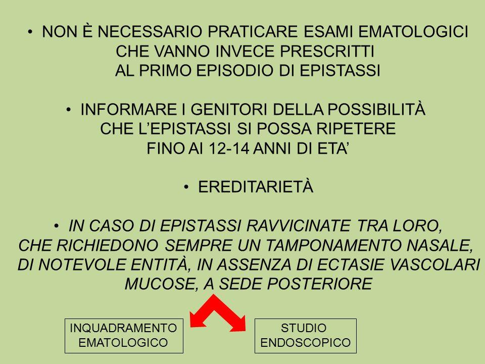 Non è necessario praticare esami ematologici