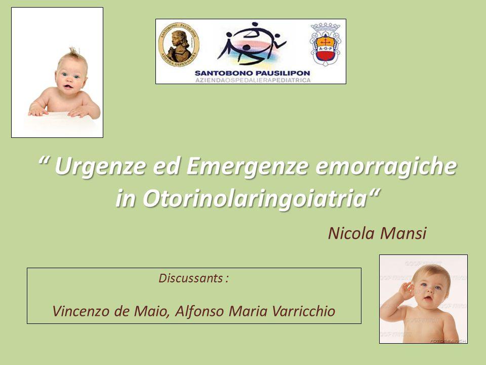 Urgenze ed Emergenze emorragiche in Otorinolaringoiatria