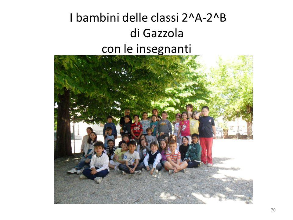 I bambini delle classi 2^A-2^B di Gazzola con le insegnanti