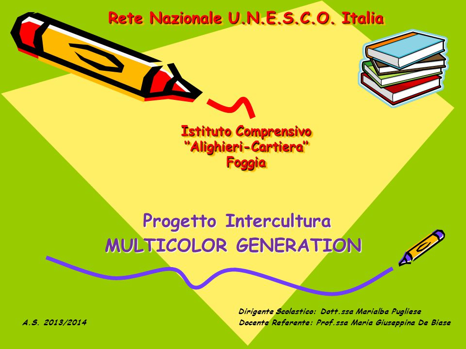 Progetto Intercultura MULTICOLOR GENERATION