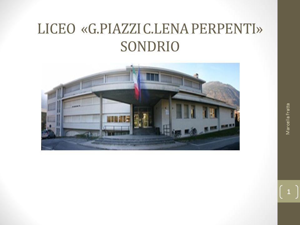 LICEO «G.PIAZZI C.LENA PERPENTI» SONDRIO