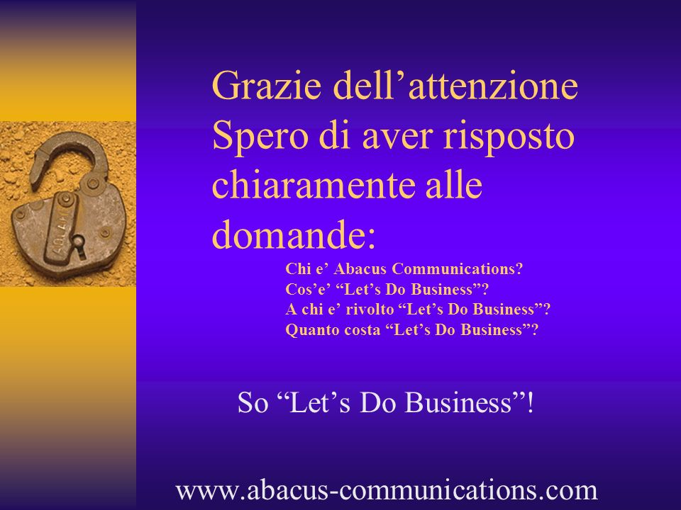 So Let's Do Business ! www.abacus-communications.com