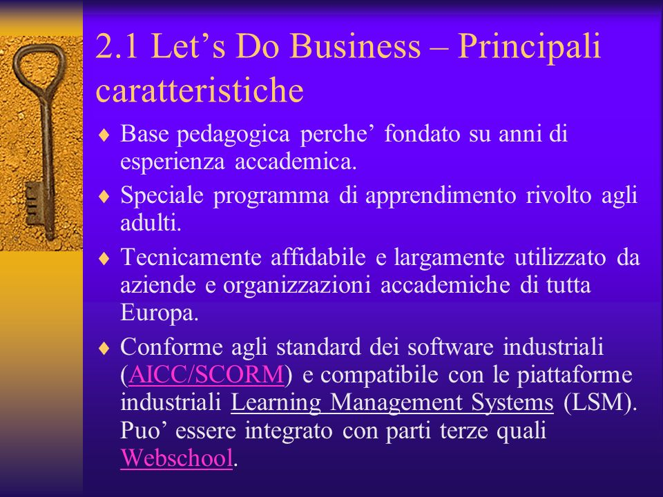 2.1 Let's Do Business – Principali caratteristiche