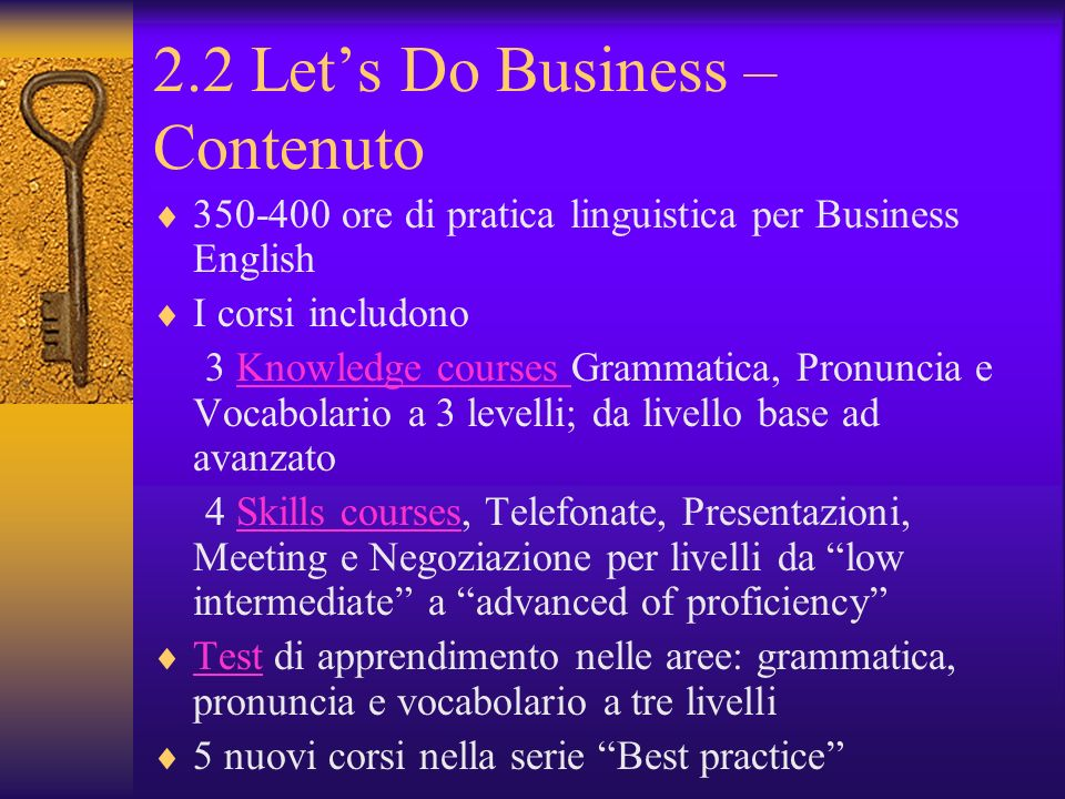 2.2 Let's Do Business – Contenuto