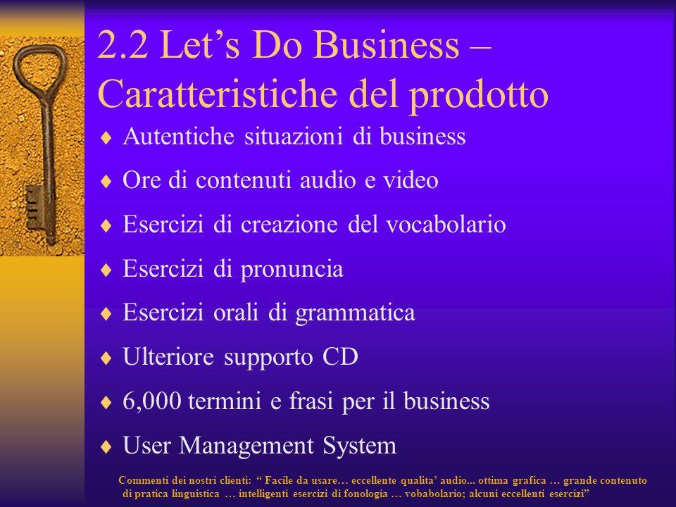 2.2 Let's Do Business – Caratteristiche del prodotto