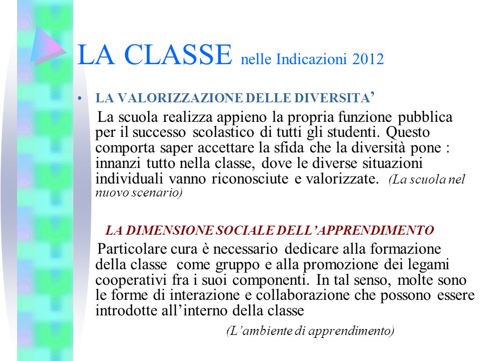 LA CLASSE nelle Indicazioni 2012