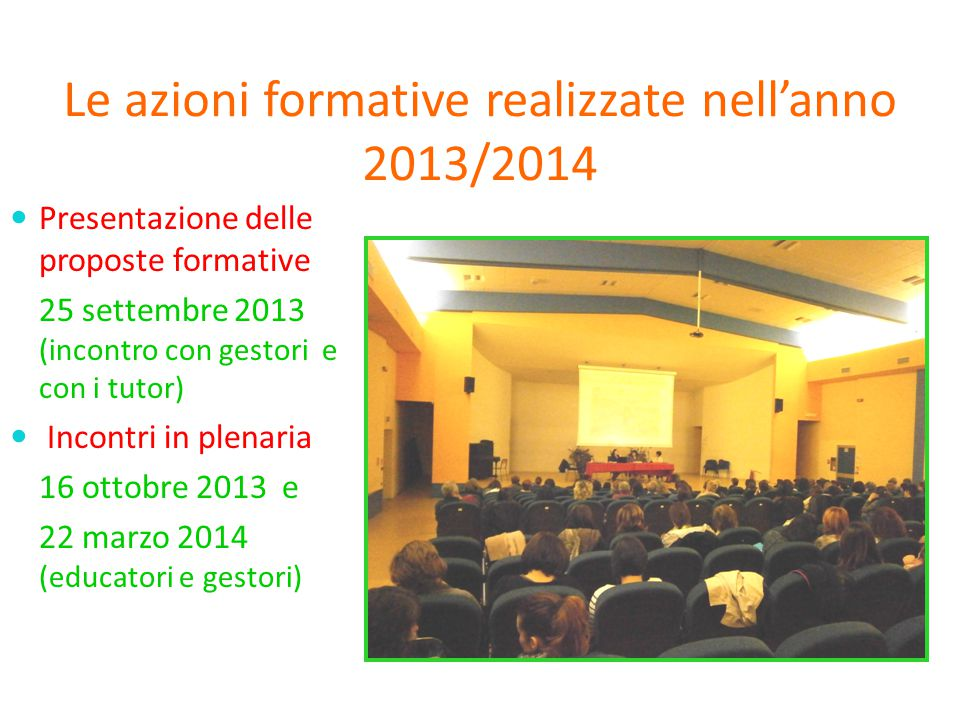 Le azioni formative realizzate nell'anno 2013/2014