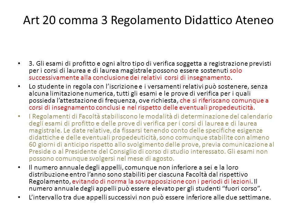Art 20 comma 3 Regolamento Didattico Ateneo