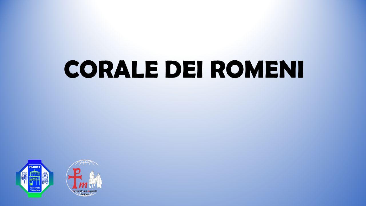 CORALE DEI ROMENI