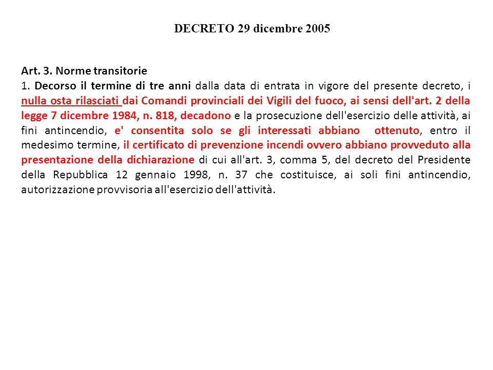 DECRETO 29 dicembre 2005 Art. 3. Norme transitorie.