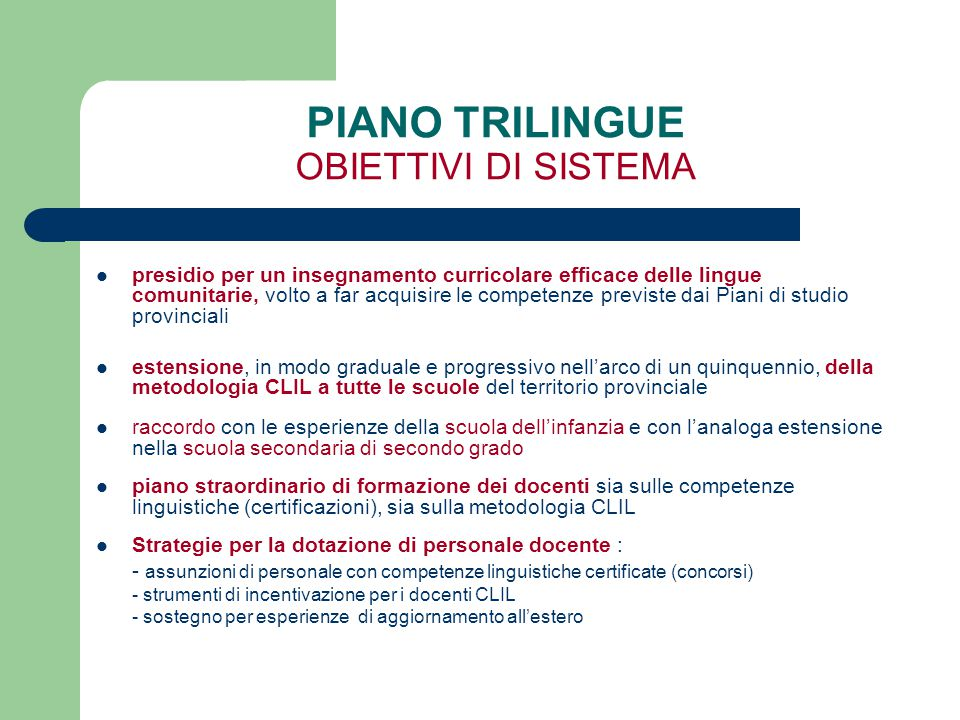 PIANO TRILINGUE OBIETTIVI DI SISTEMA