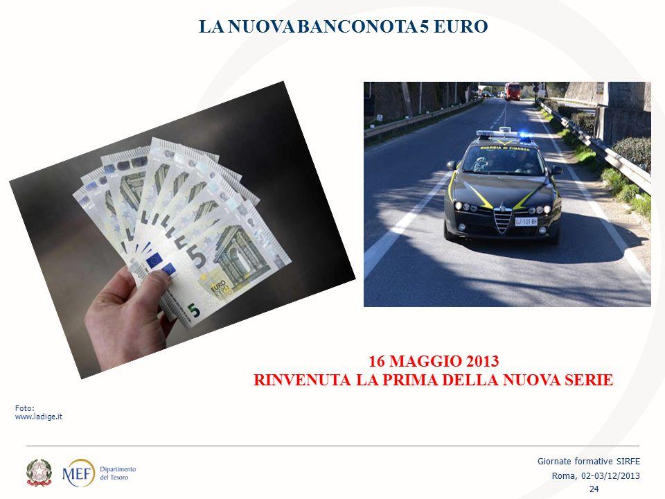 LA NUOVA BANCONOTA 5 EURO RINVENUTA LA PRIMA DELLA NUOVA SERIE
