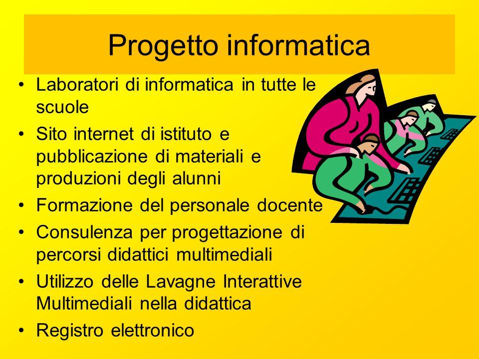 Progetto informatica Laboratori di informatica in tutte le scuole