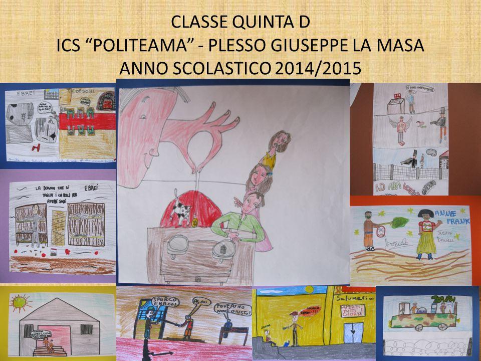 CLASSE QUINTA D ICS POLITEAMA - PLESSO GIUSEPPE LA MASA ANNO SCOLASTICO 2014/2015