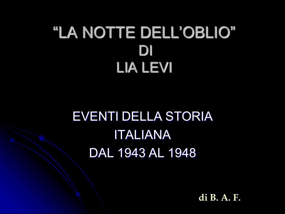 LA NOTTE DELL'OBLIO DI LIA LEVI