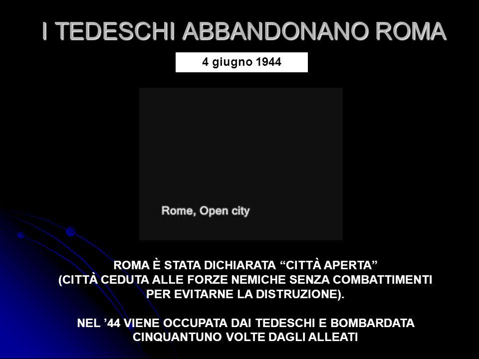I TEDESCHI ABBANDONANO ROMA