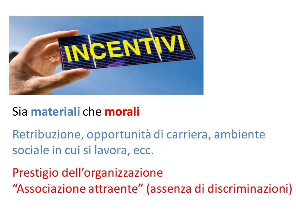 Sia materiali che morali
