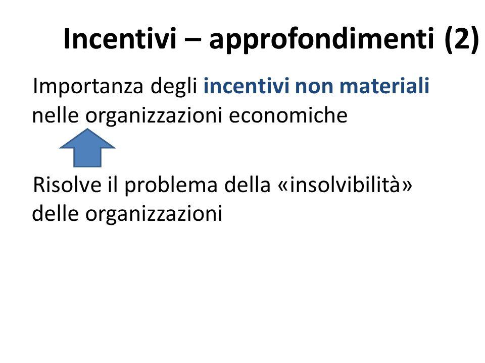 Incentivi – approfondimenti (2)