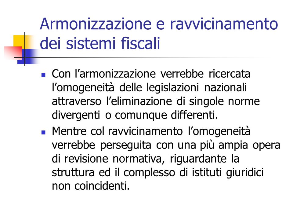 Armonizzazione e ravvicinamento dei sistemi fiscali