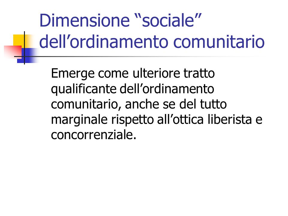 Dimensione sociale dell'ordinamento comunitario