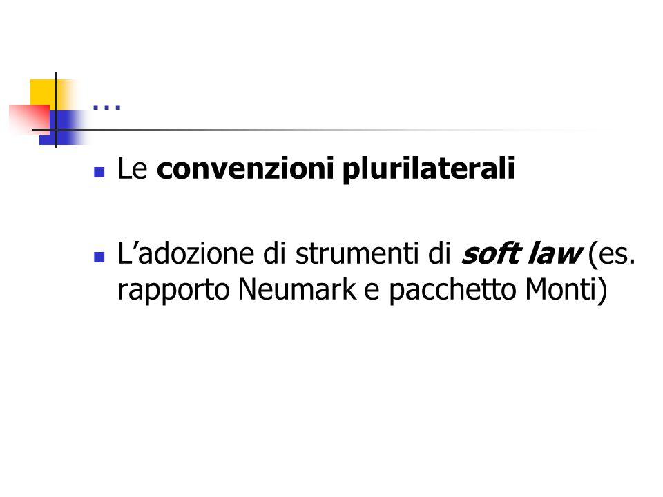 … Le convenzioni plurilaterali
